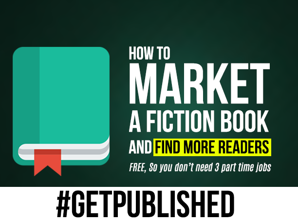 How to market a fiction book and find more readers FREE